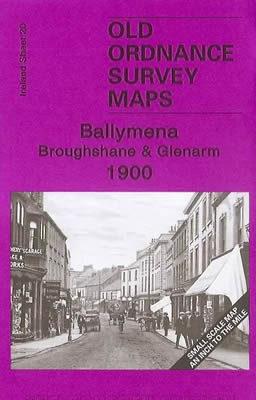 Ballymena, Broughshane & Glenarm 1900