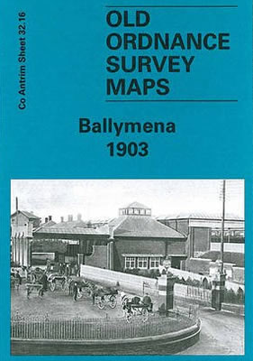 Alan Godfrey Map Ballymena 1903